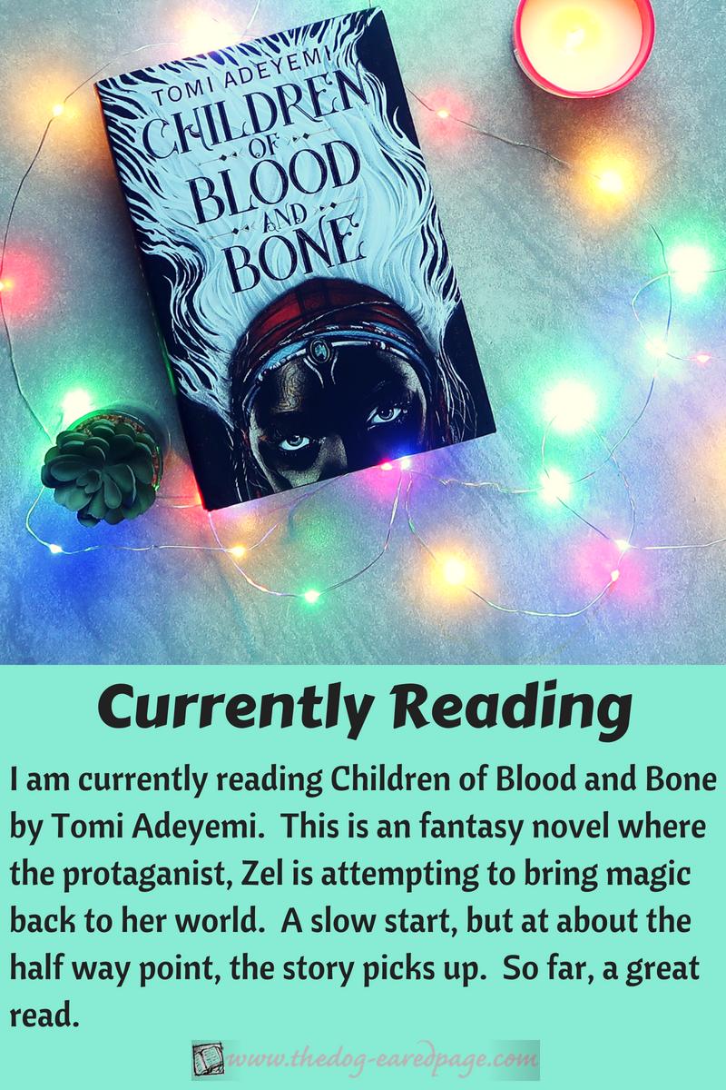 Currently Reading childrenofbloodandboneblogpost (1)